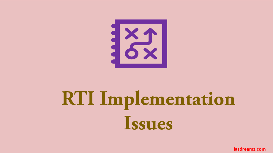 Issues in Implementation of the RTI Act: PART IV